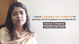 Chanakya IAS academy review from IAS topper - Sanya Chhabra (AIR 84, CSE 2018)