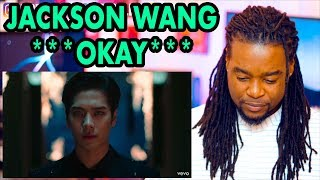 Jackson Wang   OKAY | REACTION!!! |  [MV]