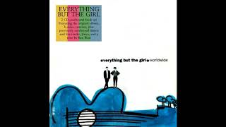 Everything But The Girl – Worldwide - 2CD (2013)