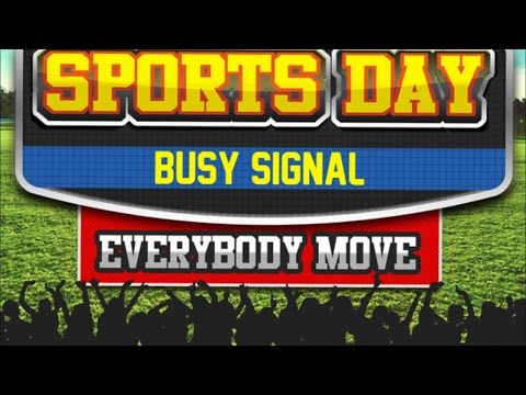 Busy Signal Sports Day Everybody Move August 2014
