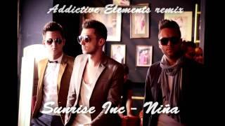Sunrise Inc - Niña (Addictive Elements remix)