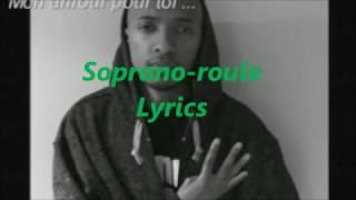 Soprano  Roule Lyrics (Paroles)