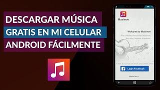 Cómo Descargar Música Gratis en mi Celular Android Fácilmente
