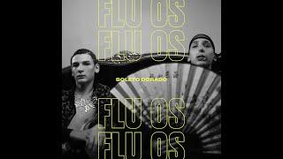FLU OS   Boleto Dorado (Videoclip Oficial)