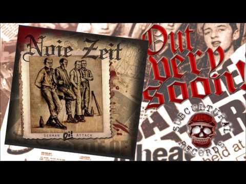 Noie Zeit -  German Oi! Attack (Hörprobe)