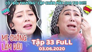 Mẹ Chồng Làm Dâu - Tập 33 Full | Phim Sitcom Mẹ Chồng Nàng Dâu Việt Nam Hay Nhất 2020 - Phim Hài HTV