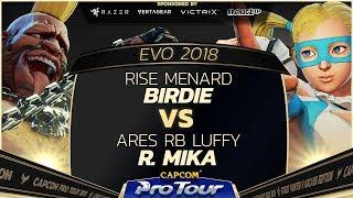RISE MenaRD (Birdie) vs Ares RB Luffy (R. Mika) - EVO 2018 - Semi Finals - SFV - CPT 2018