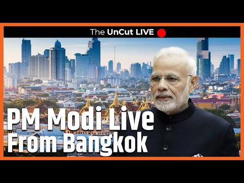 LIVE : PM Modi addresses 'Sawasdee PM Modi' programme in Bangkok | The Uncut Live