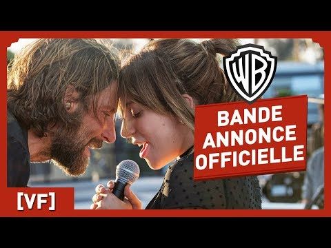 A Star is Born - Bande Annonce Officielle (VF) - Lady Gaga / Bradley Cooper