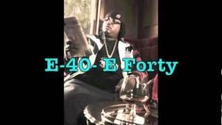 E-40 ft. Tupac- E Forty