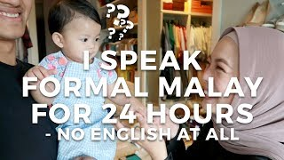 I Speak Full-on Formal Malay for 24 Hours   - no English words AT ALL! | Vivy Yusof