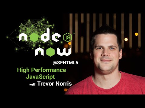 High Performance JavaScript with Trevor Norris