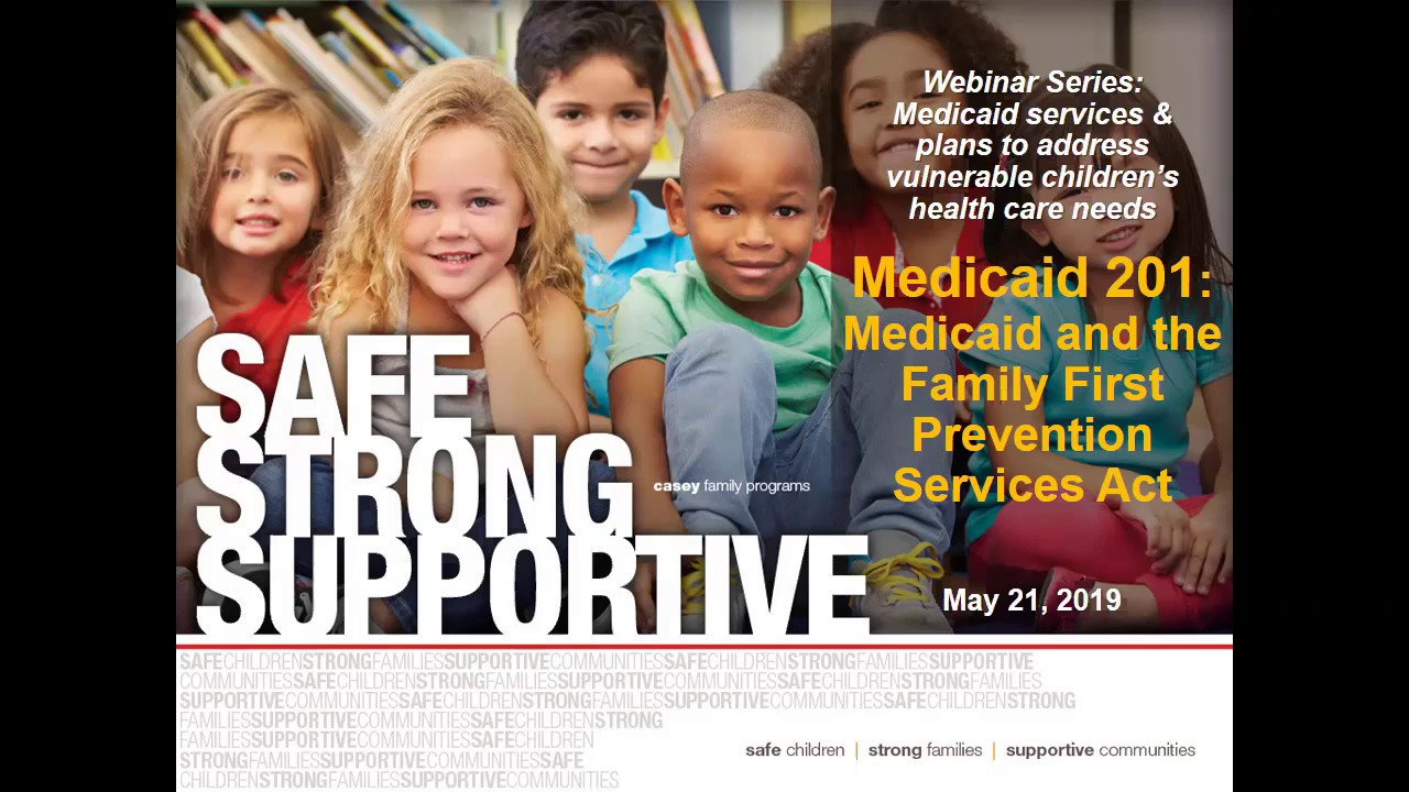 Medicaid and Family First: Medicaid 201