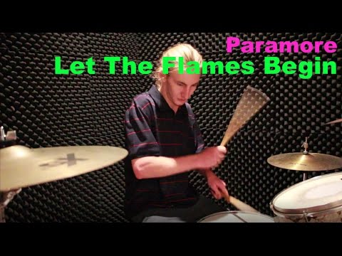Parmore-Let The Flames Begin-Drum Cover