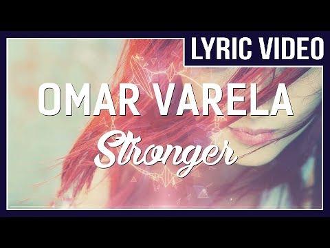 Omar Varela, Xavi & Gi - Stronger (feat. Miss Lina) [LYRICS]  • No Copyright Sounds •