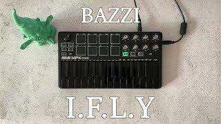 Bazzi   I.F.L.Y Instrumental Cover Tutorial  Akai Mpk Mini Mk2 Black  OVN
