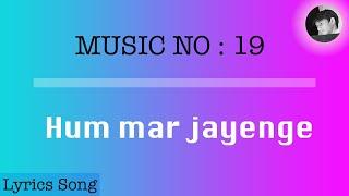 hum mar jayenge | lyrics song with english subtitle   - YouTube