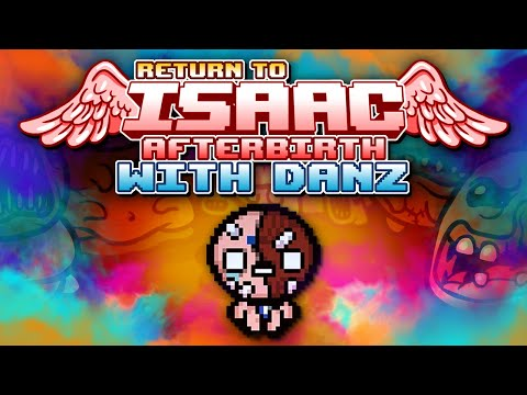 RE-EDUCATION Return to Isaac: Afterbirth with Danz | Episode 1