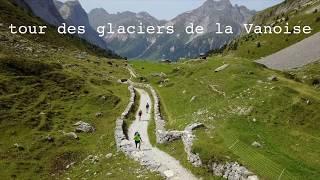 Tour de la vanoise 2017 - drone