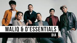 Gambar cover MALIQ & D' Essential - Dia (Official Music Video)