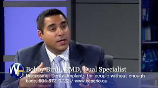 Bone & Dental Implants with Vancouver Dr. Bobby Birdi