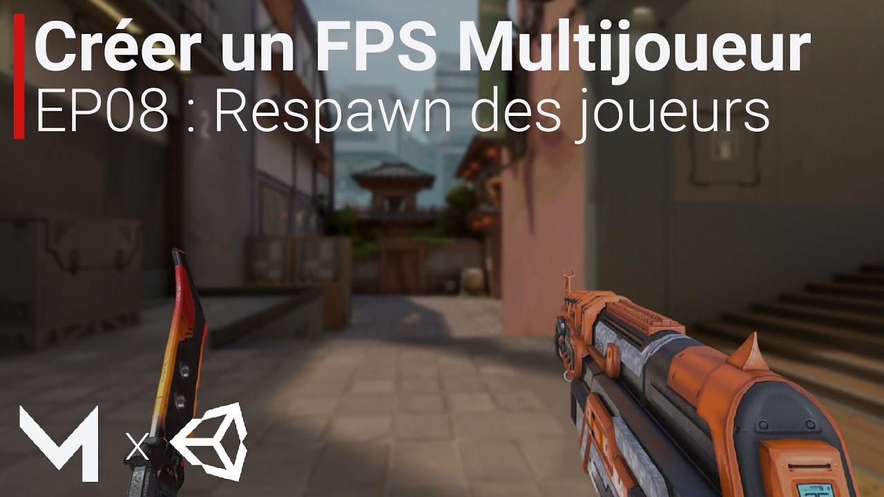 Créer un FPS MULTIJOUEUR avec Mirror sur Unity (EP08 : Respawn)