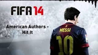 (FIFA 14) American Authors - Hit It