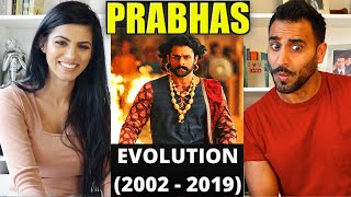 PRABHAS EVOLUTION (2002 - 2019) REACTION!!! | Baahubali, Saaho and many more