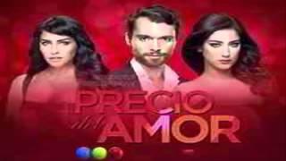 El Precio Del Amor Capítulo 59 Jueves 2 De Julio Del 2015
