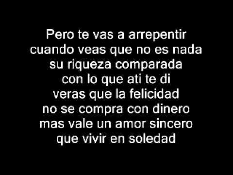 Kpaz De La Sierra- Pero Te Vas Arrepentir (Con Letra)