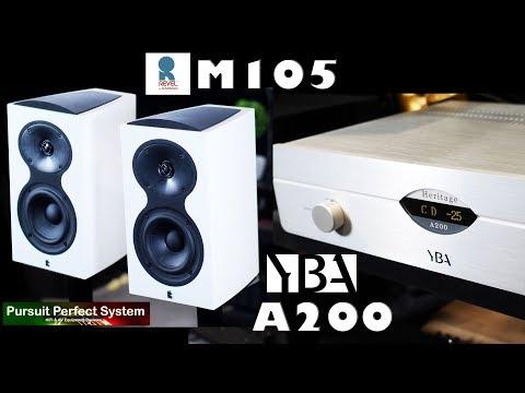 Revel M105 Speakers YBA HIFI Heritage A200 Integrated Amplifier REVIEW MUSIC SAMPLER
