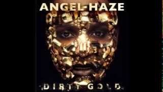 Angel Haze - Angels & Airwaves 1 (Dirty Gold Album Leak)