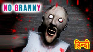 PLAYING GRANNY WITHOUT GRANNY | HORROR