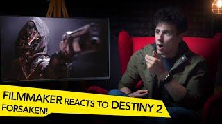 FILMMAKER REACTS TO DESTINY 2 FORSAKEN GUNSLINGER!