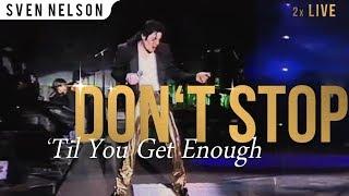 Michael Jackson - Don't Stop Til You Get Enough (Live HIStory World Tour 2x)