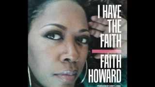 Faith Howard I Have The Faith  Ondagroove Anointed Mix