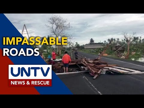 [UNTV]  Roads in Northern Samar remain impassable due to typhoon 'Tisoy'