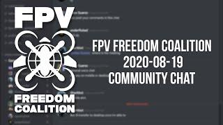 2020-08-19 FPV Freedom Coalition Community Meeting