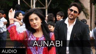 Ajnabi Full Song (Audio) | Jolly LLB | Arshad Warsi, Amrita