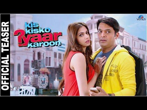 Kis Kisko Pyaar Karoon | Official Teaser-2 | Kapil Sharma, Arbaaz, Elli, Manjari, Simran, Sai, Varun
