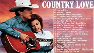 Best Classic Country Love Songs Of All Time – Greatest Old Romantic Country Songs Ever