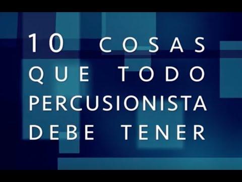 10 cosas que todo percusionista debe tener