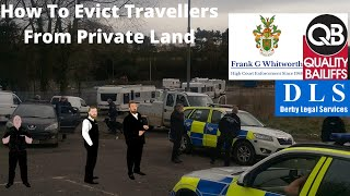 How to Evict Travellers from Private Land Quality Bailiffs