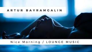 Nice Morning by Artur Bayramgalin - bayramjazz