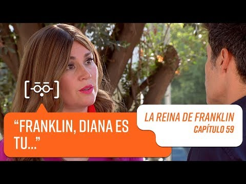 Capítulo 59 | La Reina de Franklin