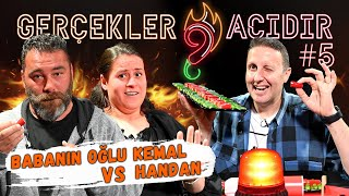 Babanın Oğlu Kemal vs Handan | İlker Ayrık'la Gerçekler Acıdır #5
