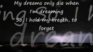It Only Hurts When I'm Breathing Lyrics