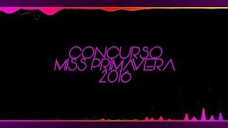 Concurso Miss Primavera 2016 - Beleza em Foco