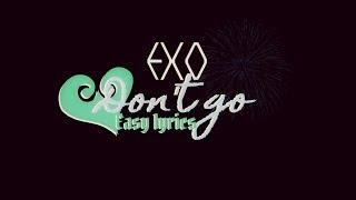 EXO – Don't Go (나비소녀) ♥ [Easy lyrics] ♥