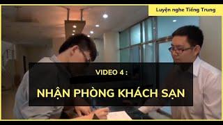 Luyện nghe tiếng Trung: Hội thoại #4| Đặt phòng và nhận phòng khách sạn